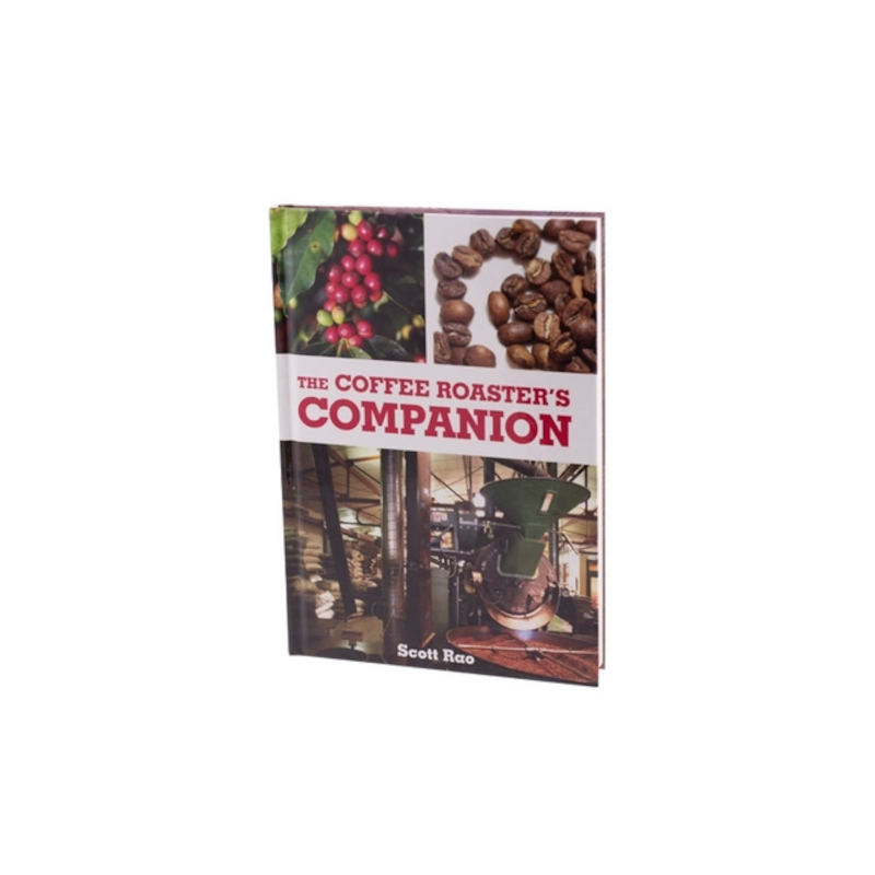 The Coffee Roaster's Companion by Scott Rao